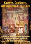 Caverns Cauldrons And Concealed Creatures 3rd Edition