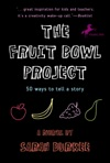 The Fruit Bowl Project