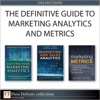 The Definitive Guide To Marketing Analytics And Metrics Collection