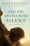 And The Angels Were Silent