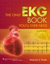 The Only EKG Book Seventh Edition