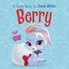 Palace Pets Berry A Sweet Bunny For Snow White