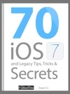 70 IOS 7 And Legacy Tips Tricks  Secrets