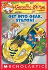 Geronimo Stilton 54 Get Into Gear Stilton