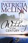 Wedding Of The Century Marry Me Book 1
