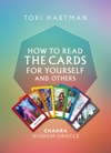Chakra Wisdom Oracle How To Read The Cards For Yourself And Others