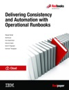 Delivering Consistency And Automation With Operational Runbooks