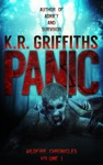 Panic Wildfire Chronicles Vol 1