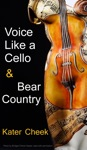 Voice Like A Cello  Bear Country