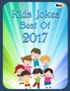 Kids Jokes Best Of 2017