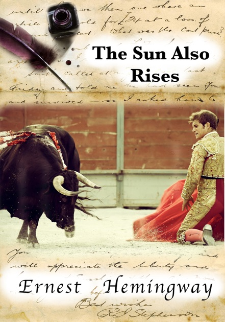 an analysis of the theme of the circle of life in the sun also rises by ernest hemingway Fifty years ago this week ernest hemingway shot himself dead in his the sun also rises that would become the most pointed theme of hemingway's.