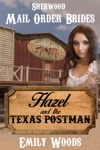 Mail Order Bride Hazel And The Texas Postman