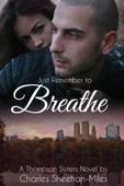Charles Sheehan-Miles - Just Remember to Breathe artwork
