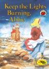 Keep The Lights Burning Abbie