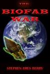 The Biofab War Biofab 1
