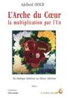 LArche Du Cur T1 La Multiplication Par Lun