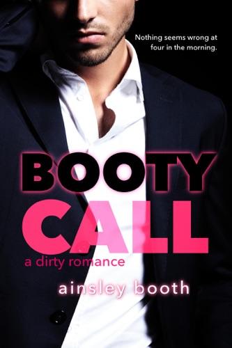 Booty Call A Forbidden Bodyguard Romance