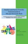 Student And Parent Friendly Tutorial Guide To 4th And 5th Grade Math