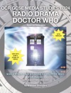OCR GCSE MEDIA STUDIES - B324 Radio Drama Doctor Who