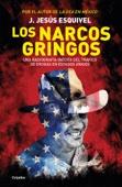 Los narcos gringos - J. Jesús Esquivel Cover Art