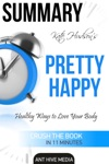 Kate Hudsons Pretty Happy Healthy Ways To Love Your Body Summary