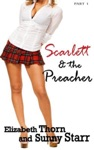 Scarlett And The Preacher - Part 1