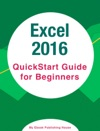 Excel 2016 QuickStart Guide For Beginners