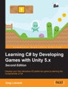 Learning C By Developing Games With Unity 5x - Second Edition
