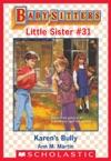 Karens Bully Baby-Sitters Little Sister 31