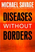 Michael Savage - Diseases without Borders  artwork