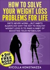 How To Solve Your Weight Loss Problems For Life2nd Free Weight Loss Book Included