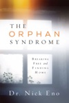 The Orphan Syndrome Breaking Free And Finding HomeA Counselor Outlines The Symptoms Of A Wounded Orphan Spirit Vs A Healthy Spirit And How An Orphan Spirit Affects Our Relationships And Ability To Receive Love From Alienation Disconnection Restlessness To An Inability To Sense Gods Love The Syndrome Is Characterized By The Lie That Says Youre On Your Own Nick Eno Provides Dynamic Real-life Examples Of Individuals Who Have Struggled With This Syndrome And Those Who Have Been Healed And Transformed By The Love Of God How To Break Free From The Bondage Of The Orphan Syndrome To Finding Your Home In God As His Son Or Daughter