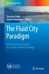 The Fluid City Paradigm