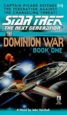 Star Trek: The Next Generation: The Dominion War, Book 1: Behind Enemy Lines