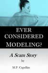 Ever Considered Modeling A Scam Story