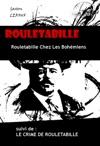 Rouletabille Chez Les Bohmiens  Le Crime De Rouletabille