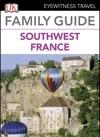 Eyewitness Travel Family Guide France Southwest France