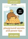 Playground Secrets And Power Tips