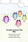 Trouble Across The Bay Formerly Mom What Is A Vaccine