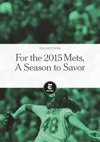 For The 2015 Mets A Season To Savor