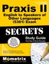 Praxis II English To Speakers Of Other Languages 5361 Exam Secrets Study Guide