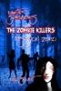 Earth's Survivors The Zombie Killers: Mission Zero