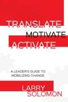 Translate Motivate Activate