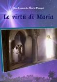 Le virtù di Maria