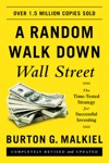 A Random Walk Down Wall Street The Time-Tested Strategy For Successful Investing Eleventh Edition