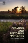 Creating And Restoring Wetlands Enhanced Edition
