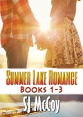 Summer Lake Romance Boxed Set (Books 1-3) - SJ McCoy