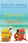Forever Beach - Shelley Noble Cover Art