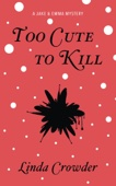 Similar eBook: Too Cute to Kill