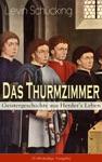 Das Thurmzimmer - Geistergeschichte Aus Herders Leben Vollstndige Ausgabe